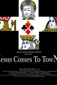 Primary photo for Jesus Comes to Town