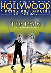 Freemovies in english Hollywood Singing and Dancing: A Musical History - The 1950s: The Golden Era of the Musical [320p]