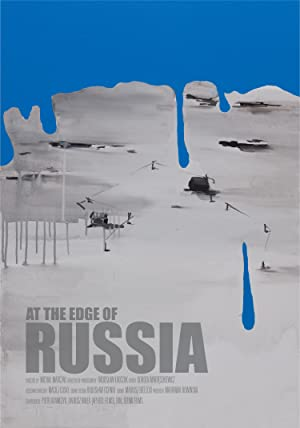At the Edge of Russia ( Koniec Rosji )
