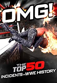WWE: OMG! - The Top 50 Incidents in WWE History Poster
