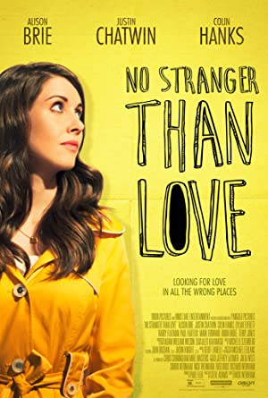 Permalink to Movie No Stranger Than Love (2015)