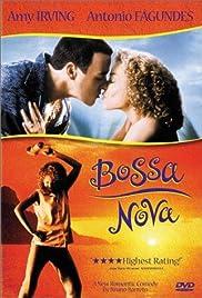 Bossa Nova(2000) Poster - Movie Forum, Cast, Reviews