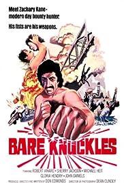 Bare Knuckles(1977) Poster - Movie Forum, Cast, Reviews