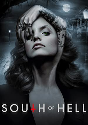 Download South of Hell Season 1 Complete All Episodes 480p {150MB}