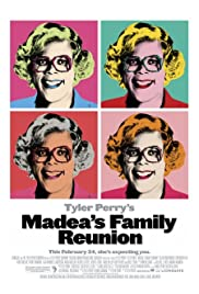 Madea's Family Reunion (2006) Poster - Movie Forum, Cast, Reviews