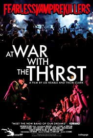 Fearless Vampire Killers: At War with the Thirst (2013)