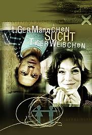 Tigermännchen sucht Tigerweibchen Poster
