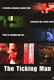 The Ticking Man Poster