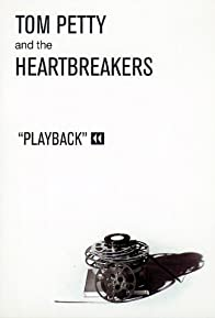 Primary photo for Tom Petty and the Heartbreakers: Playback