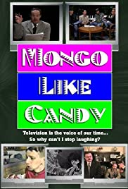 Mongo Like Candy Poster