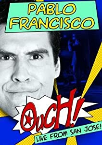 Good free movie sites no download Pablo Francisco: Ouch! Live from San Jose [320x240]