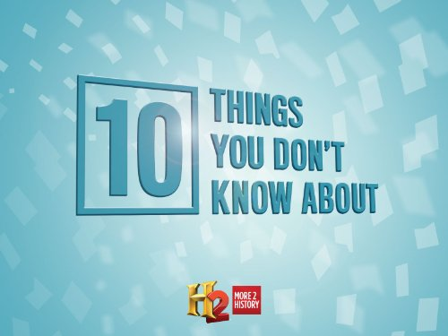 10 Things You Don't Know About (2012)