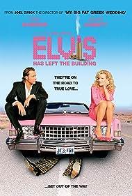 Elvis Has Left the Building (2004)