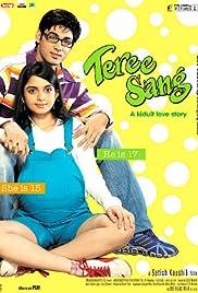 Teree Sang: A Kidult Love Story (2009) Hindi DvDRip 360p | GDRive