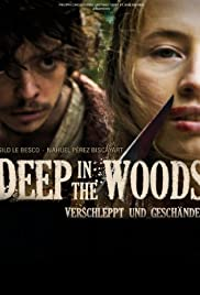 Deep in the Woods Poster