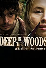 Primary photo for Deep in the Woods