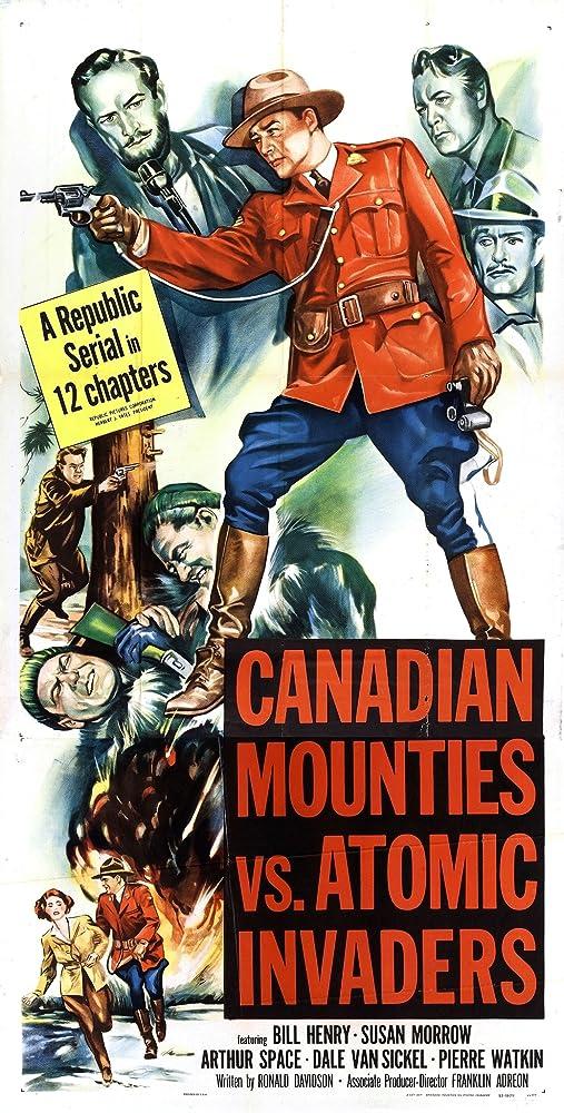 Mike Ragan, William Henry, Susan Morrow, Arthur Space, and Dale Van Sickel in Canadian Mounties vs. Atomic Invaders (1953)