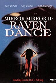 Primary photo for Mirror, Mirror 2: Raven Dance