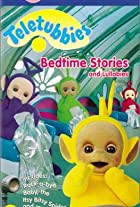 Teletubbies: Bedtime Stories and Lullabies