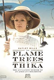 The Flame Trees of Thika Poster - TV Show Forum, Cast, Reviews