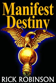 Primary photo for Manifest Destiny