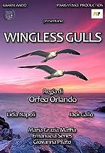 Wingless Gulls
