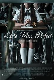 Little Miss Perfect(2016) Poster - Movie Forum, Cast, Reviews