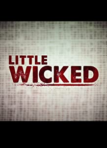 Website for watching live movies Little Wicked by [720x1280]