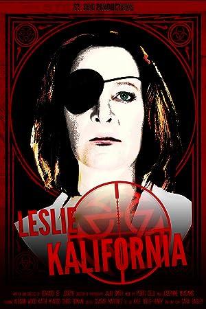 Where to stream Leslie Kalifornia: The Villainess