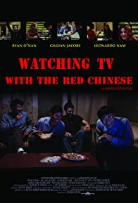 Primary photo for Watching TV with the Red Chinese