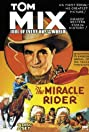 The Miracle Rider (1935) Poster