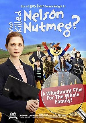 Where to stream Who Killed Nelson Nutmeg?