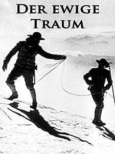 Movie serials download Der ewige Traum by [SATRip]