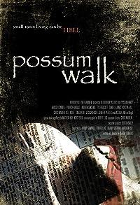 Primary photo for Possum Walk