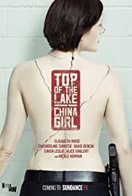 Top of the Lake (2013) Poster - TV Show Forum, Cast, Reviews