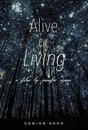 Alive or Living Poster