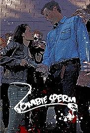 Zombie Sperm Poster