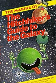 The Making of 'The Hitch-Hiker's Guide to the Galaxy'(1993) Poster - Movie Forum, Cast, Reviews
