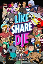 Like, Share, Die