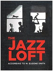 Watch new movies online free The Jazz Loft According to W. Eugene Smith [640x352]
