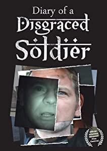 Movie ipod download Diary of a Disgraced Soldier UK [1920x1600]