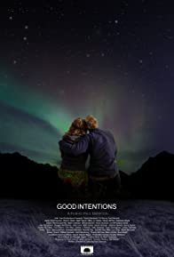 Primary photo for Good Intentions