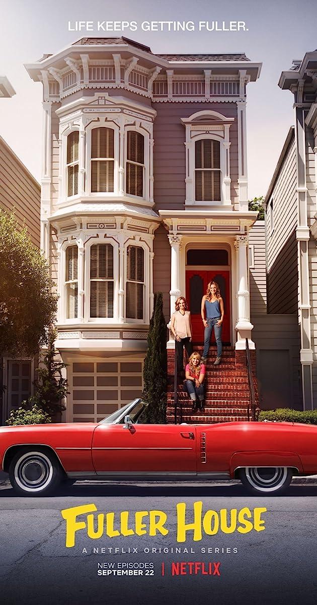 Fuller House (TV Series 2016– ) - IMDb