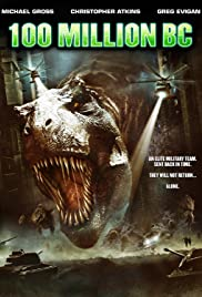 100 Million BC (2008) Poster - Movie Forum, Cast, Reviews