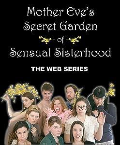 Torrent free movie downloads Mother Eve's Secret Garden of Sensual Sisterhood USA [640x480]