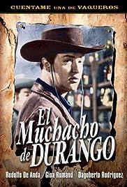 El muchacho de Durango Poster