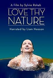 Love Thy Nature (2016) 720p
