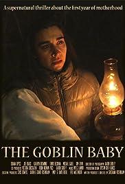 The Goblin Baby Poster