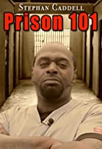 Prison 101 with Stephan