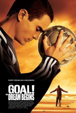 Goal! The Dream Begins Poster Image